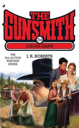 The Gunsmith #354: Cross Draw