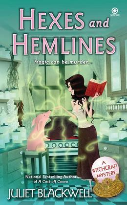 Hexes and Hemlines: A Witchcraft Mystery