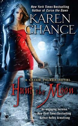 Hunt the Moon: A Cassie Palmer Novel