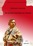 Bulletin de la société Théophile Gautier n°34. Une écriture paradoxale de l'histoire
