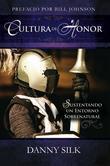 Cultura de Honor: Manteniendo Un Entomo Sobrenatural