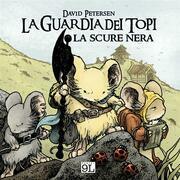 La Guardia dei topi. La scure nera (9L)