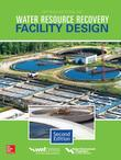 Introduction to Water Resource Recovery Facility Design, Second Edition