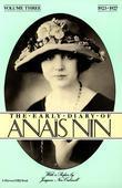 The Early Diary of Anais Nin, Vol. 3 (1923-1927)