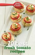 Betty Crocker 20 Best Fresh Tomato Recipes