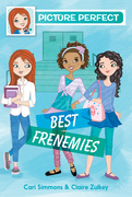 Picture Perfect #3: Best Frenemies
