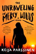 The Unraveling of Mercy Louis