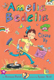 Amelia Bedelia Cleans Up