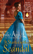 Julie Anne Long - It Started with a Scandal