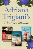 Adriana Trigiani's Valentine Collection