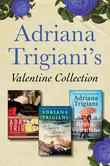 Adriana Trigiani's Valentine Collection