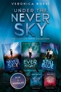 Under the Never Sky: The Complete Series Collection