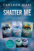 Shatter Me Complete Collection