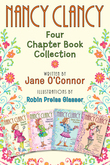 Nancy Clancy: Four Chapter Book Collection