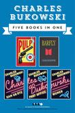 Charles Bukowski Fiction Collection