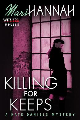 Killing for Keeps