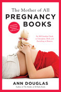 The Mother of All Pregnancy Books 3rd Edition