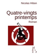 Quatre-vingts printemps