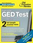 Cracking the GED Test with 2 Practice Tests, 2015 Edition: Fully Updated for the New GED