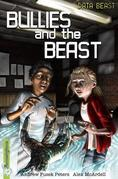 Freestylers Data Beast: Bullies and the Beast