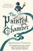 The Painted Chamber (Short Stories from the author of The Crimson Ribbon)