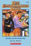 The Baby-Sitters Club #71: Claudia and the Perfect Boy