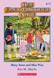 The Baby-Sitters Club #73: Mary Anne and Miss Priss