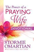 The Power of a Praying(r) Wife Devotional