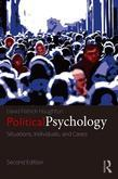 Political Psychology: Situations, Individuals, and Cases: Situations, Individuals, and Cases