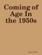 Coming of Age in the 1950s