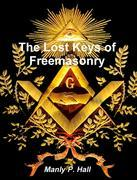 The Lost Keys of Freemasonry