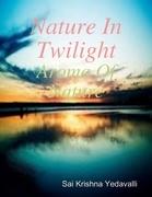 Nature In Twilight