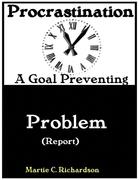 Procrastination:A Goal Preventing Problem