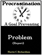 Procrastination: A Goal Preventing Problem