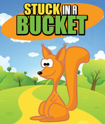 Stuck in a Bucket: Children's Books and Bedtime Stories For Kids Ages 3-8