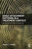 Adult Attachment Patterns in a Treatment Context: Relationship and narrative