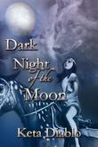 Dark Night of the Moon (Moonlight, #2)