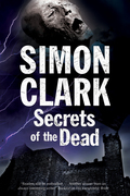 Secrets of the Dead: A novel of mummies and ancient curses
