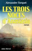 Les Trois Noces d'Anastasia