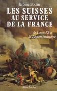 Les Suisses au service de la France