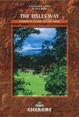 The Dales Way: A complete guide to the Trail