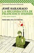 La seconda vita di Francesco d'Assisi