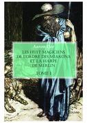 Les huit magiciens de l'ordre des Mïakona et la harpe de Merlin