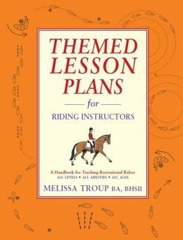 Themed Lesson Plans for Riding Instructors