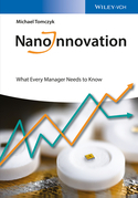 Nanoinnovation: What Every Manager Needs to Know