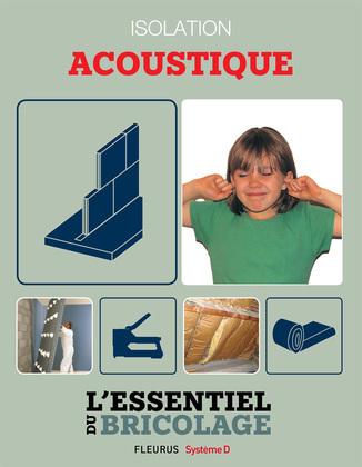 Portes, cloisons & isolation : Isolation acoustique