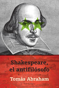 Shakespeare, el antifilósofo