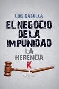El negocio de la impunidad