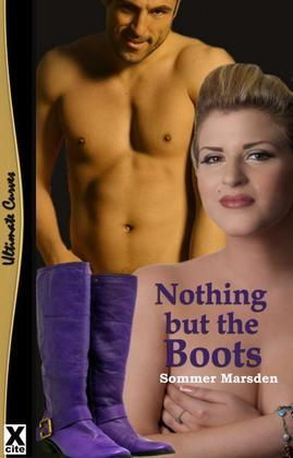 Nothing But The Boots