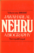 Jawaharlal Nehru;a Biography Volume 1 1889-1947